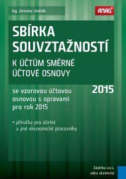 Jaroslav Jindrák: Sbírka souvztažností k účtům směrné účtové osnovy 2015 cena od 303 Kč