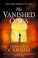Carrisi Donato: Vanished Ones cena od 268 Kč