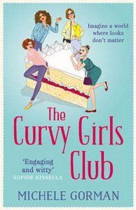 Gorman Michelle: Curvy Girls Club cena od 232 Kč