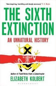 Elizabeth Kolbert: The sixth extinction cena od 250 Kč