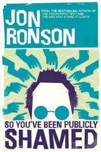 Ronson Jon: So You've Been Publicly Shamed cena od 323 Kč