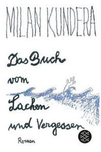Kundera Milan: Buch vom Lachen und Vergessen cena od 269 Kč