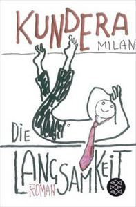 Kundera Milan: Langsamkeit cena od 296 Kč