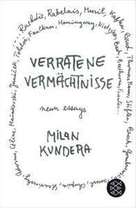 Kundera Milan: Verratene Vermächtnisse cena od 296 Kč