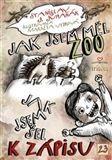 Juhaňák Stanislav J.: Jak jsem měl ZOO cena od 7 Kč