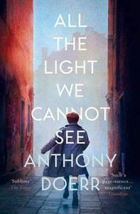 Doerr Anthony: All the Light We Cannot See cena od 173 Kč
