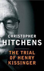 Hitchens, Christopher: Trial Of Hery Kissinger cena od 354 Kč