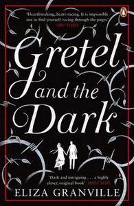 Granville Eliza: Gretel and the Dark cena od 322 Kč
