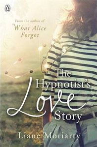 Moriarty Liane: Hyptnotist's Love Story cena od 260 Kč