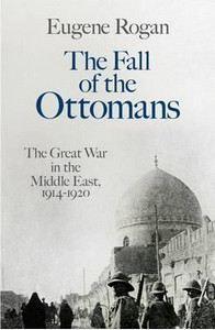 Rogan Eugene: Fall Of Ottomans cena od 809 Kč