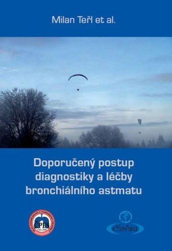 Teřl Milan a: Doporučený postup diagnostiky a léčby bronchiálního astmatu cena od 64 Kč