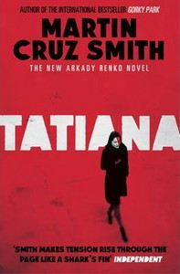 Cruz Smith, Martin: Tatiana cena od 264 Kč