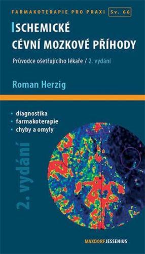 Herzig Roman: Ischemické cévní mozkové příhody cena od 121 Kč