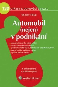 Václav Pikal: Automobil (nejen) v podnikání cena od 216 Kč