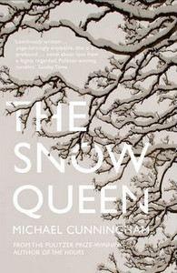 Cunningham Michael: Snow Queen cena od 208 Kč