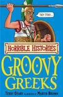 Deary Terry: Horrible Histories: Groovy Greeks cena od 179 Kč