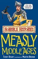 Deary Terry: Horrible Histories: Measly Middle Ages cena od 80 Kč