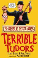 Deary Terry: Horrible Histroies: Terrible Tudors cena od 89 Kč