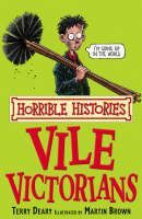 Deary Terry: Horrible Histories: Vile Victorians cena od 179 Kč