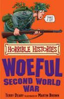 Deary Terry: Horrible Histories: Woeful Second World War cena od 89 Kč