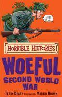 Deary Terry: Horrible Histories: Woeful Second World War cena od 89 Kč