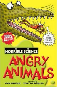Arnold Nick: Horrible Science: Angry Animals cena od 179 Kč