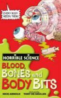 Arnold Nick: Horrible Science: Blood, Bones and Body Bits cena od 89 Kč