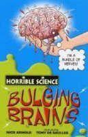 Arnold Nick: Horrible Science: Bulging Brains cena od 89 Kč