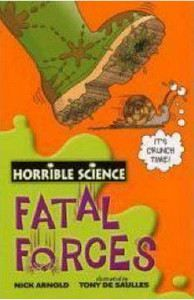 Arnold Nick: Horrible Science: Fatal Forces cena od 89 Kč
