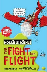 XXL obrazek Arnold Nick: Horrible Science: The Fight for Flight