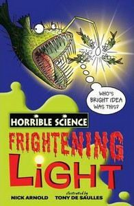 Arnold Nick: Horrible Science: Frightening Light cena od 89 Kč