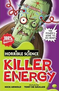 Arnold Nick: Horrible Science: Killer Energy cena od 148 Kč