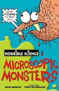 Arnold Nick: Horrible Science: Microscopic Monsters cena od 149 Kč