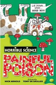 XXL obrazek Arnold Nick: Horrible Science: Painful Poison