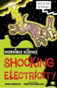 Arnold Nick: Horrible Science: Shocking Electricity cena od 89 Kč