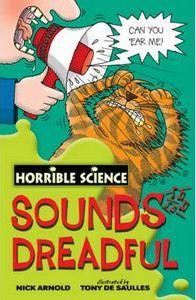 Arnold Nick: Horrible Science: Sounds Dreadful cena od 89 Kč
