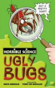 XXL obrazek Arnold Nick: Horrible Science: Ugly Bugs