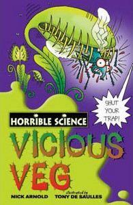 Arnold Nick: Horrible Science: Vicious Veg cena od 179 Kč