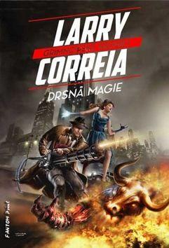 Correia Larry: Drsná magie cena od 202 Kč