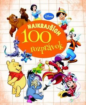 100 najkrajších rozprávok cena od 460 Kč