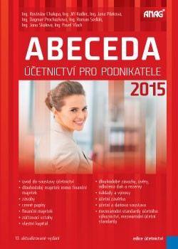 Abeceda účetnictví pro podnikatele 2015 cena od 440 Kč