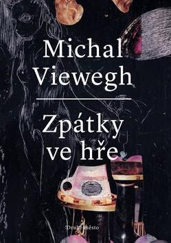 Michal Viewegh: Zpátky ve hře cena od 202 Kč