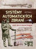 Jiří Fencl: Systémy automatických zbraní cena od 501 Kč