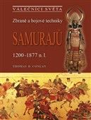 Thomas D. Conlan: Zbraně a bojové techniky samurajů cena od 454 Kč