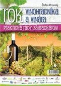 Štefan Hronský: Rok vinohradníka a vinára cena od 176 Kč