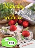 Blanka Poláčková: Nátierky, chuťovky, sendviče cena od 105 Kč
