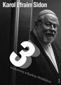 Karol Efraim Sidon: Tři rozhovory s Karlem Hvížďalou cena od 215 Kč