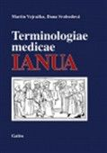 Martin Vejražka: Terminologiae medicae IANUA cena od 351 Kč