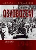 Jiří Fidler: Osvobození 1945 cena od 116 Kč