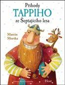 Marcin Mortka: Příhody Tappiho ze Šeptajícího lesa cena od 155 Kč